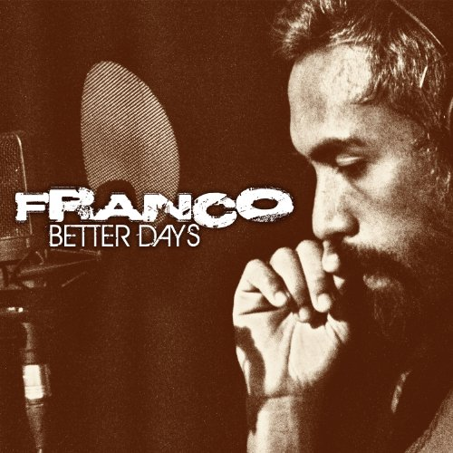 Better Now Mp3 Song Download: Amazon.com: Better Days: Franco: MP3 Downloads