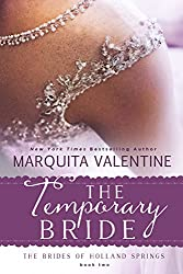The Temporary Bride (The Brides of Holland Springs Book 2)