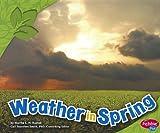 Weather in Spring, Martha E. H. Rustad, 1429693649