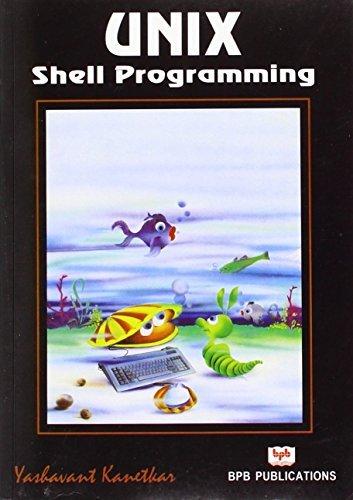 Unix Shell Programming by Yashavant Kanetkar (2003-08-11) by BPB Publications