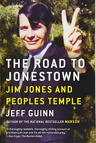 The Road to Jonestown: Jim Jones and Peoples Temple by Simon & Schuster