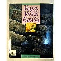 Viajes por los vinos de España (Spanish Edition)