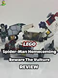 Review: Lego Spider-Man Homecoming Beware The Vulture Review
