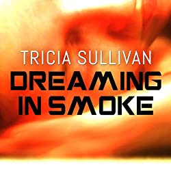 Dreaming in Smoke