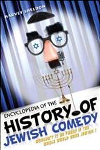 Encyclopedia Of The History Of Jewish Comedy_