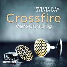 Versuchung (Crossfire 1) Hörbuch von Sylvia Day Gesprochen von: Svantje Wascher