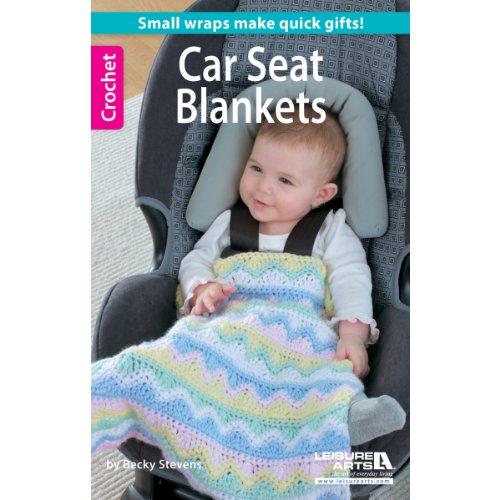 Easy Baby Leisure Arts Crochet Car Seat Blankets Book