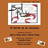 Snail Parade, Marty Reep and Samuel Reep, 1475050542