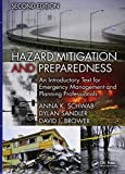 Hazard Mitigation and Preparedness: An Introductory Text for Emergency Management and Planning Professionals, Second Edition