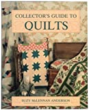 A Collector's Guide to Quilts, Suzy M. Anderson, 0870695347