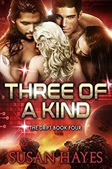 Three Of A Kind (The Drift Book 4) by [Hayes, Susan]