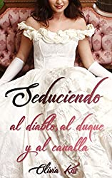 Seduciendo / Serie completa (Spanish Edition)