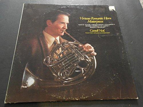 Virtuoso Horn - Virtuoso Romantic Horn Masterpieces, Caswell Neal Dest DC7199 1980 MT