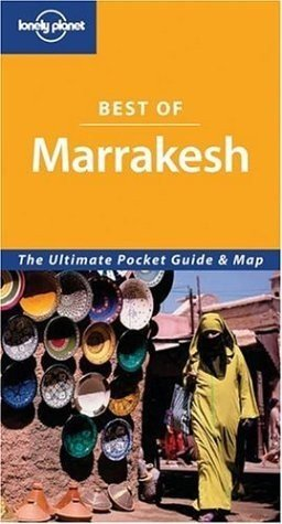 Lonely Planet Best of Marrakesh (Lonely Planet Marrakesh Encounter)