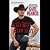 The Bad Boy Cowboy (Morgan Ranch)