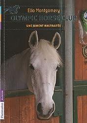 Olympic horse club, Tome 2 : Une jument maltraitée