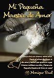 Mi Pequeña Maestra de Amor: Una lección de 19 años y 11 meses (Spanish Edition)