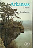 Arkansas: A History (States and the nation)