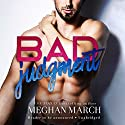 Bad Judgment Audiobook by Meghan March Narrated by Sebastian York, Andi Arndt