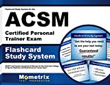 Flashcard Study System for the ACSM Certified Personal Trainer Exam: ACSM Test Practice Questions & Review for the American College of Sports Medicine Certified Personal Trainer Exam (Cards)