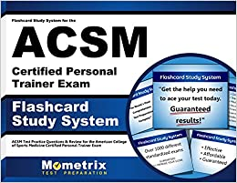 Flashcard Study System for the ACSM Certified Personal Trainer ...