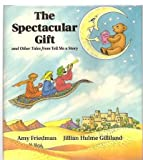 The Spectacular Gift