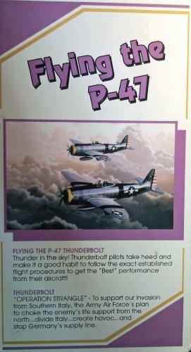 (Flying the P-47 Thunderbolt [VHS])