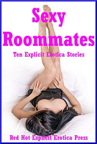 Sexy Roommates: Ten Explicit Erotica Stories