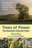 img - for Trees of Power: Ten Essential Arboreal Allies book / textbook / text book