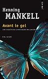 Avant le Gel, Henning Mankell, 2757800841