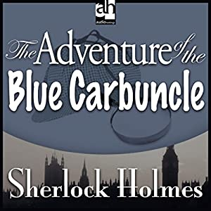 The Adventure of the Blue Carbuncle Audiobook