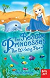 img - for The Rescue Princesses: The Wishing Pearl book / textbook / text book