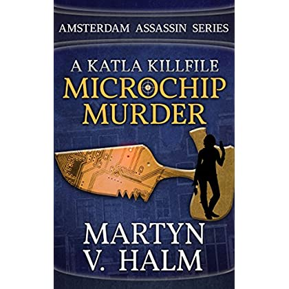 Microchip Murder - A Katla KillFile (A