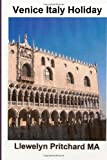 Venice Italy Holiday, Llewelyn Pritchard, 1494990784