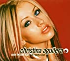 Come on Over Baby By Christina Aguilera…