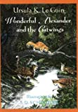img - for Wonderful Alexander and the Catwings by Ursula K. Le Guin (2003-05-01) book / textbook / text book