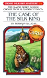 img - for The Case of the Silk King (Choose Your Own Adventure #14) book / textbook / text book
