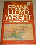 The Natural House, Frank Lloyd Wright, 0452004454