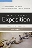 Exalting Jesus in Galatians (Christ-Centered Exposition Commentary) (English Edition)