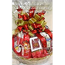 """Basket Specialties "" Gifts of Distinction For That Special Someone: The Christmas Collection 2015"