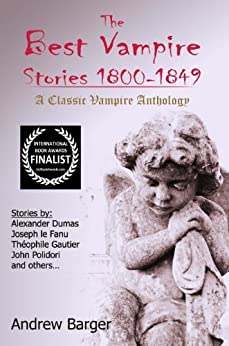 The Best Vampire Stories 1800-1849: A Classic Vampire ...
