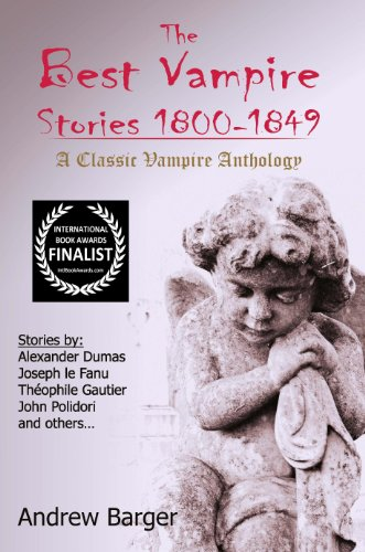 The Best Vampire Stories 1800-1849: A Classic Vampire Anthology (Best Short Stories 1800-1849)