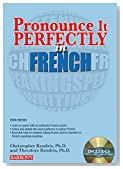 Pronounce it Perfectly in French: With Audio CDs (Pronounce It Perfectly CD Series)