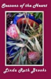 Seasons of the Heart, Linda Brooks, 1495939464