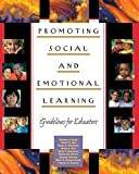 img - for Promoting Social and Emotional Learning: Guidelines for Educators by Dr Maurice J Elias PhD (1997-09-15) book / textbook / text book