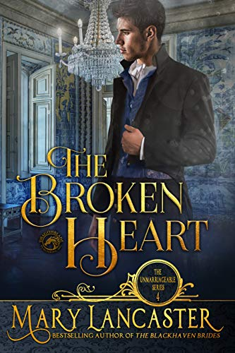 The Broken Heart (The Unmarriageable Series Book 4)