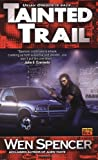 Tainted Trail (Ukiah Oregon, Book 2)