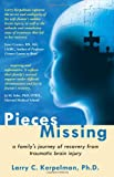 Pieces Missing, Larry C. Kerpelman, 1937293068