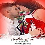 Noelle's Wish: A Christmas Tale, Book 1 | Nicole Garcia