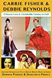 Carrie Fisher & Debbie Reynolds: Princess Leia & Unsinkable Tammy in Hell (Blood Moon's Babylon Series)